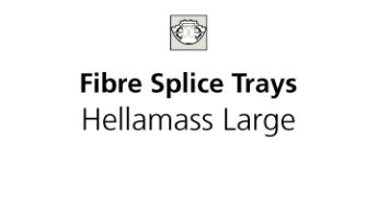 Fibre Splice Trays - Hellamass Large